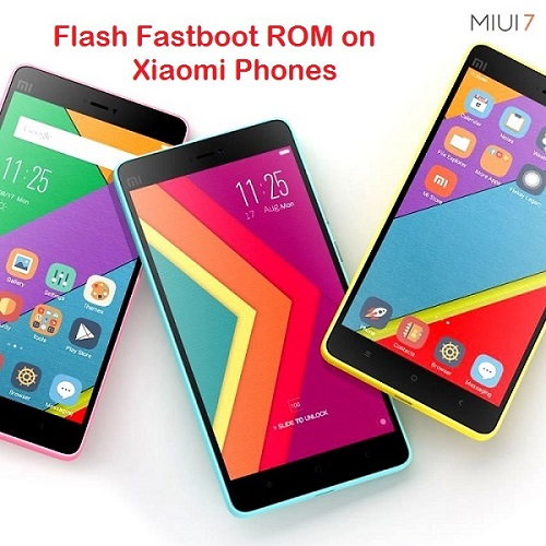 Flash fastboot ROM on xiaomi phones