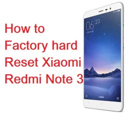 Hard-Reset-Xiaomi-Redmi-Note-3