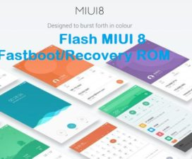 flash MIUI 8 fastboot recovery rom Xiaomi phones