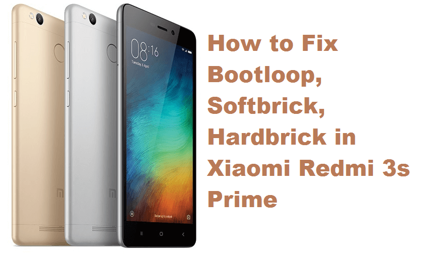 redmi 3s prime fix bootloop softbrick hardbrick MIUI 8