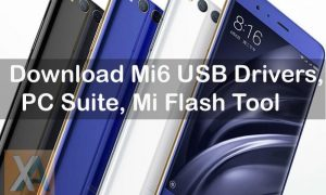Xiaomi Mi6 USB Drivers, PC Suite copy