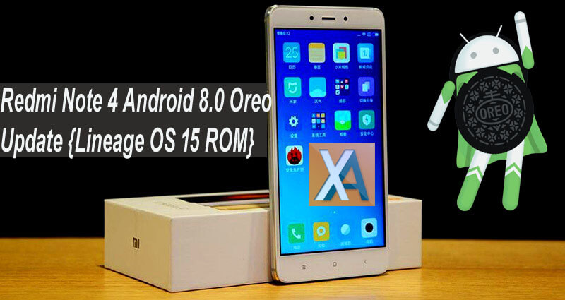 Download Mi 5 Mi 5s Mi Note 2 And Redmi Note 4 Stock: Download And Install Android 8.0 Oreo On Redmi Note 4