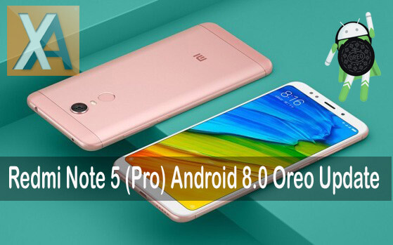 Xiaomi Redmi Note 5 Android 8.0 Oreo update download